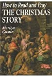 img - for How to Read and Pray the Christmas Story book / textbook / text book