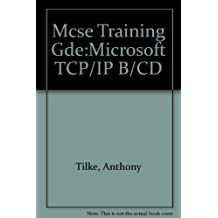 Microtech USA McSe Training Guide Tcp/Ip