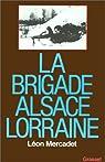 La brigade Alsace-Lorraine par Mercadet