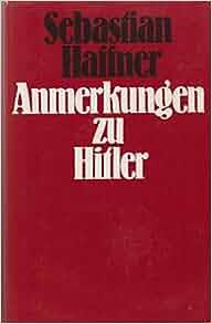 The meaning of Hitler / Sebastian Haffner ; translated by ...