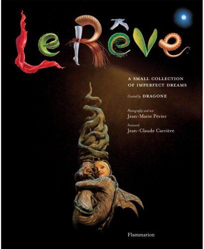 Le Reve: A Small Collection of Imperfect Dreams