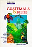 img - for Guatemala and Belize (Cadogan Guides) book / textbook / text book