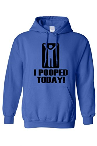 Men's/Unisex Pullover Hoodie Funny I Pooped Today!! ROYAL ( Large)