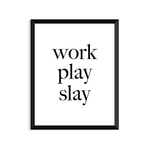 Work Play Slay, Minimalist Poster, Home Decor, College Dorm Room Decorations, Wall Art