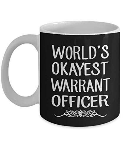 Worlds Okayest Warrant Officer Coffee Mug - Gift Army Aviation Technical Armed Forces USMC Navy Coast Guard - Black