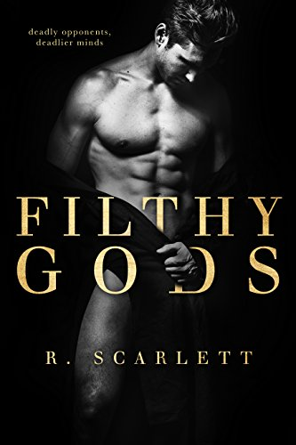 Filthy Gods by R. Scarlett
