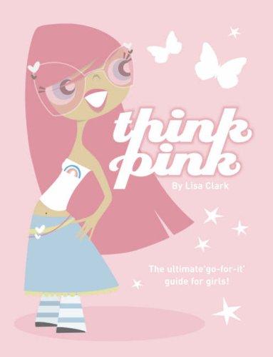 Think Pink (Lola Love)