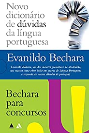 Evanildo Bechara - Novo dicionário & Bechara para concu