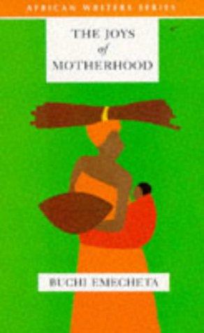 Joys of Motherhood, The (2nd Edition) (AWS African...