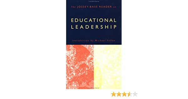 The jossey bass reader on educational leadership michael fullan the jossey bass reader on educational leadership michael fullan 9780787952815 amazon books fandeluxe Images
