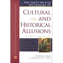 Facts on File Dictionary of Cultural and Historical Allusions: From the Middle Ages Through the 20th Century (Facts on File Library of Language and Literature)