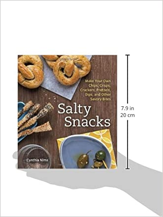 Salty snacks make your own chips crisps crackers pretzels dips salty snacks make your own chips crisps crackers pretzels dips solutioingenieria Image collections