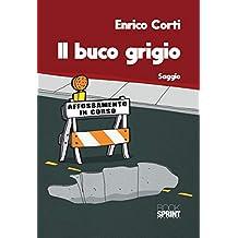 Il buco grigio (Italian Edition)