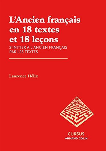 ancien francais en 18 textes et 18 lecons l