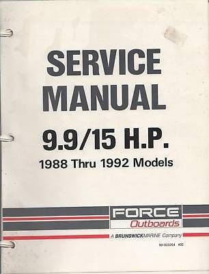 (1988-1992 FORCE OUTBOARD BRUNSWICK 9.9/15 HP MANUAL)