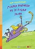 Young Eli Readers: Mamie Petronille ET Le Ruban Jaune + CD (Lectures Eli Poussins Niveau 1 A0) by Jane Cadwallader (2011-04-19) Livre Pdf/ePub eBook