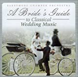 A Brides Guide to Classical Wedding Music