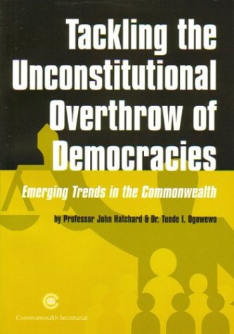 Tackling the Unconstitutional Overthrow of Democracies: Emerging Trends in the Commonwealth