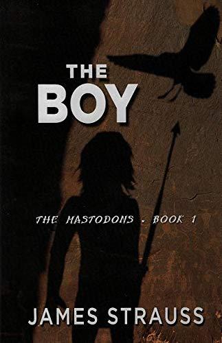 The Boy: The Mastodons: pdf epub