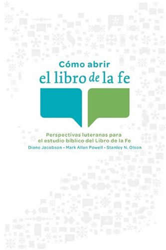 Como abrir el libro de la fe (Opening the Book of Faith) (Spanish Edition) pdf epub