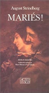 Mariés ! : récits et nouvelles, Strindberg, August