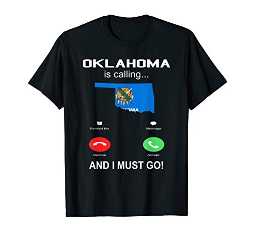 Oklahoma is Calling Funny Womens Men Phone Screen T shirt