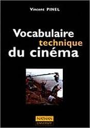 VOCABULAIRE TECHNIQUE DU CINEMA