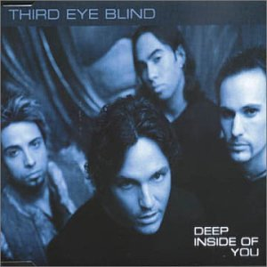 Deep Inside Of You By Third Eye Blind Amazon Co Uk Music