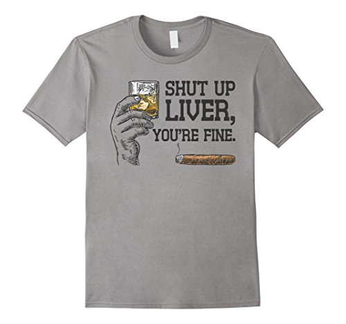 Mens Shut Up Liver You're Fine - Whiskey - Funny Drinking T-Shirt 3XL Slate by Partees ''Party'' (Image #2)