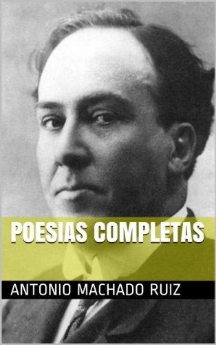 POESIAS COMPLETAS (Spanish Edition)