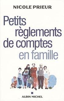 Petits règlements de comptes en famille par Prieur