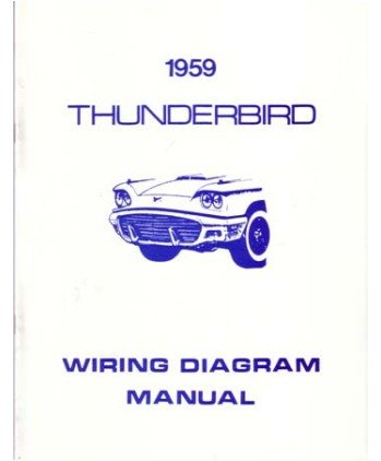 amazon com: 1959 ford thunderbird wiring diagrams schematics: everything  else
