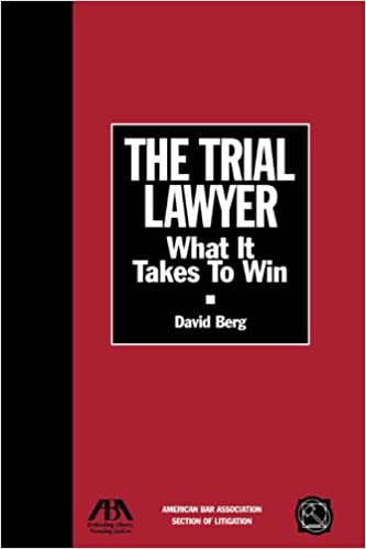 The trial lawyer what it takes to win section of litigations the trial lawyer what it takes to win section of litigations monograph series david berg 9781590315897 amazon books fandeluxe Choice Image