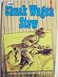 Chuck Wagon Stew, E. J. Bird, 0876144989