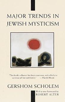 Major Trends in Jewish Mysticism by [Scholem, Gershom]