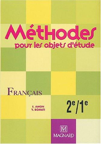 Methodes Pour Les Objets D Etude Francais 2e 1e