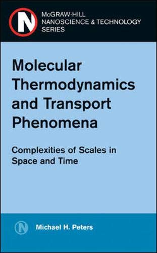 Molecular Thermodynamics and Transport Phenomena:...