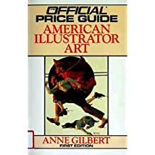 The Official Identification and Price Guide to American Illustrator Art