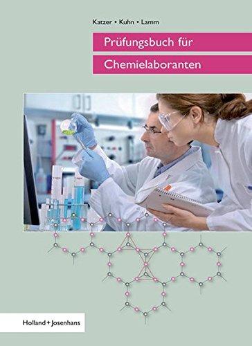 Prüfungsbuch für Chemielaboranten
