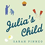 Julia's Child by Sarah Pinneo front cover