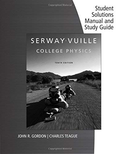 Student Solutions Manual with Study Guide 10th Volume 1 for Serway ...