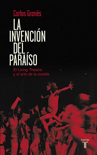 Descargar Libro La Invención Del Paraíso Carlos GranÉs
