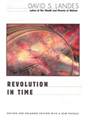 Revolution in Time: Clocks and the Making of the Modern World, Revised and Enlarged Edition