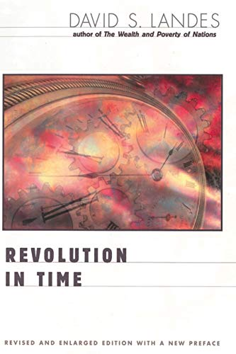 - Revolution in Time: Clocks and the Making of the Modern World, Revised and Enlarged Edition