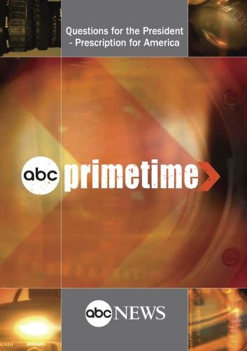 PRIMETIME: Questions for the President - Prescription for America: 6/24/09 by ABC News