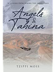Angels & Tahina: 18 Lessons From Hiking the Israel Trail