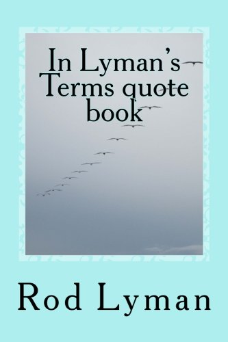 In Lyman's Terms quote book: In Lyman's Terms PDF