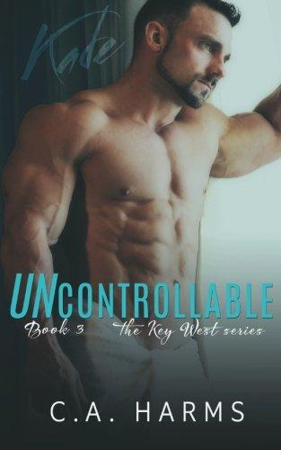 Uncontrollable (The Key West Series) (Volume 3) pdf epub