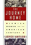 The Journey Home, Joyce Antler, 0684834448