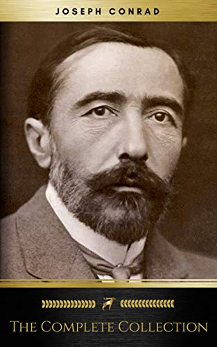 Joseph Conrad: The Complete Collection (Golden Deer Classics) by Joseph Conrad, Golden Deer Classics